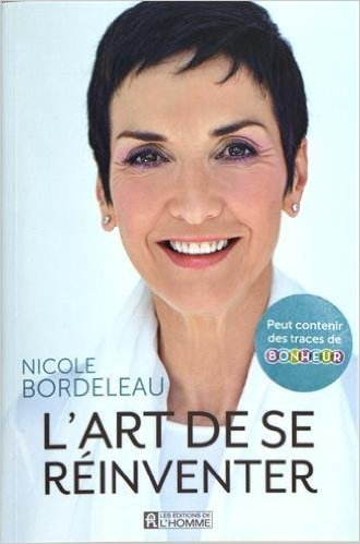 REINVENTING YOUR LIFE - Nicole Bordeleau, Paris
