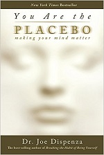Dr Joe Dispenza - You Are the Placebo : Making Your Mind Matter (part 2)