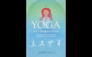 How Yoga can help a Broken Heart!