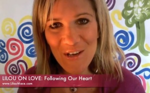 Lilou on Love: Following Our Heart