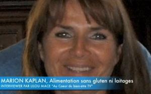 (FR) ALIMENTATION SANS GLUTEN!! Marion Kaplan explique son importance