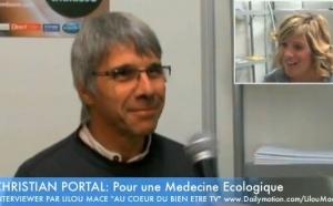 (FR) Pour la medecine ecologique | Christian Portal