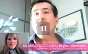 (FR) Régime Mastication | Dr Arnaud Cocaul
