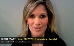 You are invited for a 2009-2010 interview with Lilou
