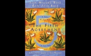 The Fifth Agreement : A Toltec Wisdom book- Don Miguel & Don José Ruiz