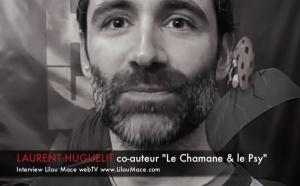 (FR) Qu'est ce qu'un chamane ? Laurent Huguelit, co-auteur ' Le Chamane et le Psy'