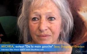 (FR) De la main gauche: Sexe, Drogue et Guérison - Michka
