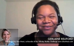 Gerlaine living and manifesting her full potential on the 100 Day reality Challenge