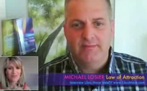 Misconceptions and Applications of the Law of Attraction - Michael Losier (part 1)