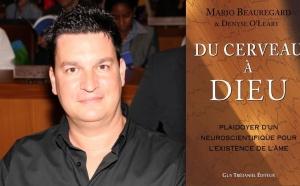 (FR) Neuroscience prouvant existence de l'âme - Mario Beauregard, auteur 'Du Cerveau à Dieu'