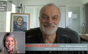 How & Why live with an Open Heart ? Ram Giri Braun, PhD