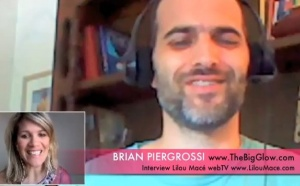 The Big Glow, the power of Now and re-creating the past!!! Brian Piergrossi