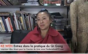 (FR) Comment et pourquoi pratiquer le Qi Gong? Ke Wen