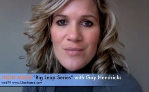 Introducing an exciting new series: Big Leap Series with Gay Hendricks