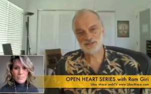 "Session 5 ""Open Heart Series"" God and relationship to Self with Ram Giri"
