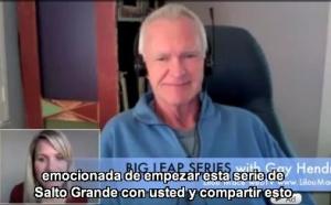 """(ES) Sesión 1 """"Serie de Gran Salto"""" Gay Hendricks: Preguntas de maravilla y pensar en grande!"""