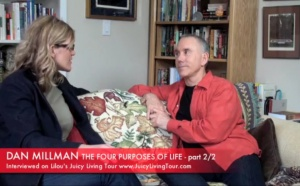 What are the four purposes of life ? Dan Millman part 2/2
