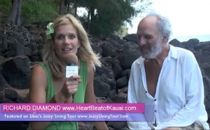 How to deepen our relationship to Love, Light and Nature - Richard Diamond, Kauai