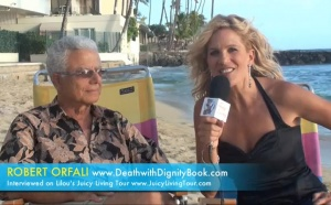 Grieving a Soulmate & Dying with Dignity - Robert Orfali, Honolulu HAWAII