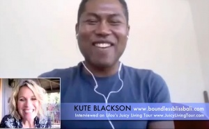 What does it takes to live in boundless bliss? Kute Blackson
