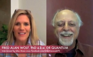 Dr Quantum - Fred Alan Wolf PhD - Time, Space, Matter & Quantum