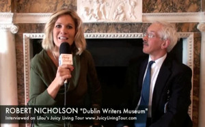 Dublin: city of writers- Robert Nicholson, Dublin Writers Museum