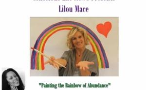 Lilou Mace - Painting the Rainbow to Abundance