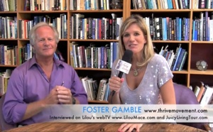 What would it take for us to thrive ? Solutions - Foster Gamble (part 2)