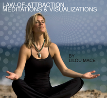 Daily Law-of-Attraction Meditations and Visualizations by Lilou Mace (8 MP3 Tracks to download)