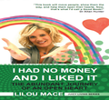 NEW : I had no money and I liked it (Books SIGNED) !!!