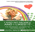 NEW : I had no money and I liked it (Books NOT SIGNED) !!!